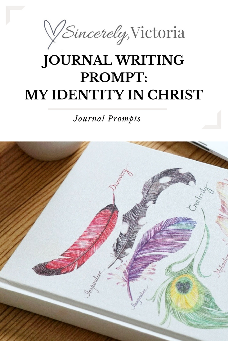 Journal Writing Prompt My Identity in Christ