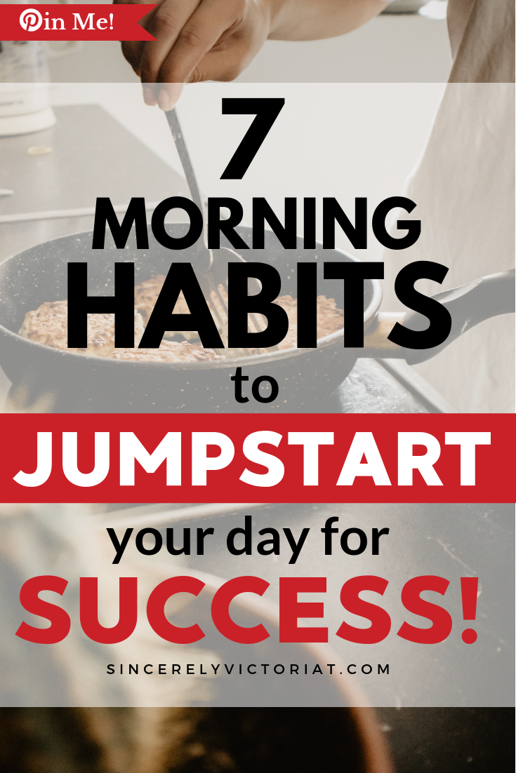 Develop new morning habits to start your day. www.SincerelyVictoriaT.com Lifestyle, Motherhood, Marriage, Wellness, Home and Productivity Tips and Advice. REPIN AND CHECK IT OUT for MORE GREAT IDEAS. @victoriatiffny #productivity #parenting #wellness
