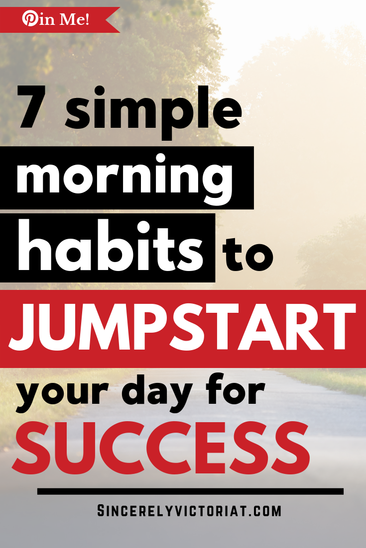 Develop new morning habits to start your day. www.SincerelyVictoriaT.com Lifestyle, Motherhood, Marriage, Wellness, Home and Productivity Tips and Advice. REPIN AND CHECK IT OUT for MORE GREAT IDEAS. @victoriatiffny #productivity #sleep #wellness