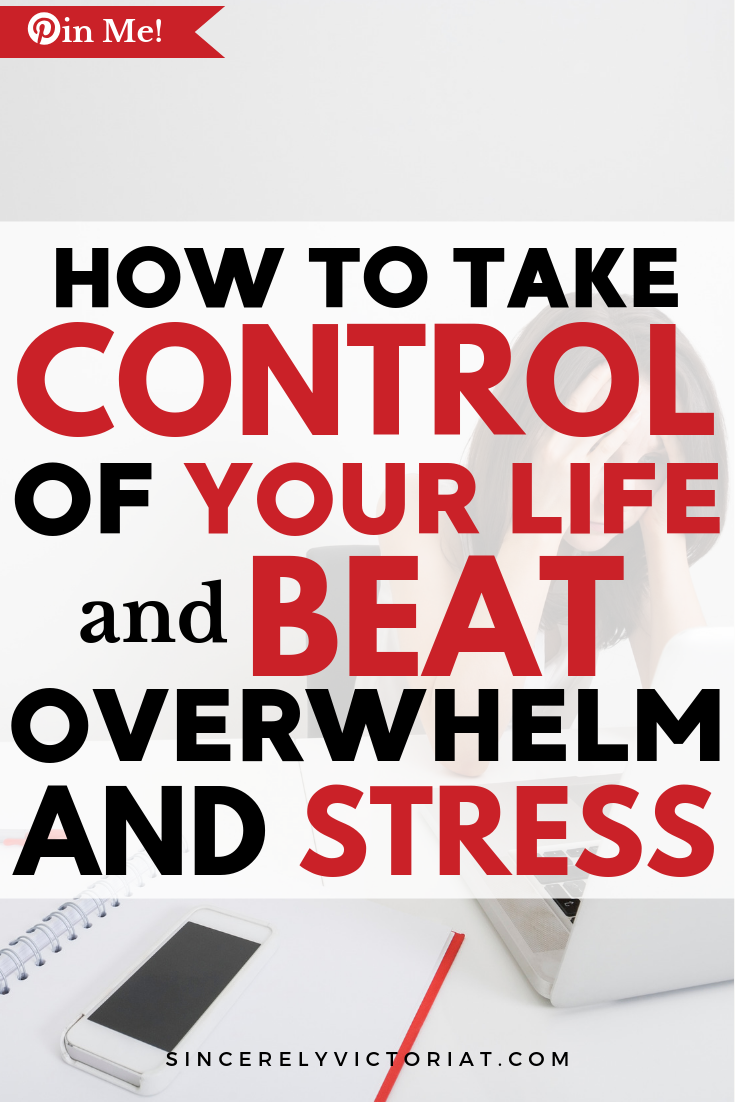 Fight Overwhelm Stress and Take Control of Your Life