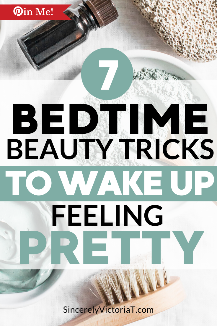 Self-care does not have to end when the day is over. My favorite bedtime beauty tips will continue to work for you, even while you are asleep. SincerelyVictoriaT.com