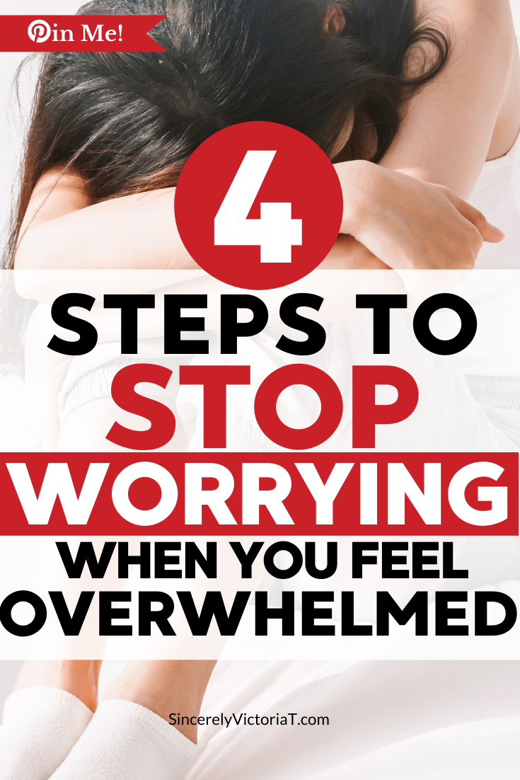If you find yourself overwhelmed about life, here's how to stop worrying about things you can't change.