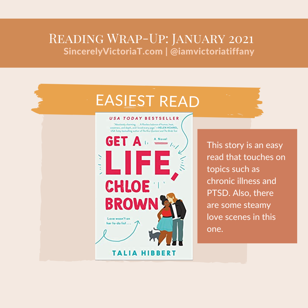 Get A Life Chloe Brown Sincerely Victoria Tiffany SincerelyVictoriaT.com Book Reads Favorites of January 2021